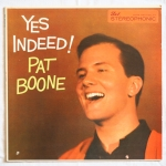 BOONE, Pat - Yes Indeed!
