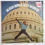 BROWN, Oscar - Goes To Washington - FONTANA RF 67540 стерео оригинал, концерт оскара брауна, минимальный состав, в основном фортепиано, но как исполняет, такая харизма и голос