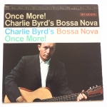 BYRD, Charlie - Once More Bossa Nova