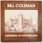 COLEMAN, Bill - Swinging In Switzerland - BLACK & BLUE 33.182 моно оригинал, записи 57го, ранее неизданные, bill coleman один из самых известных представителей традиционного американского джаза в европе