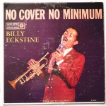 ECKSTINE, Billy - No Cover, No Minimum