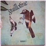 GUILLOTINE - Guillotine - AMPEX A-10122 американский оригинал, интересная прог-психодел группа с интересной голосистой вокалисткой