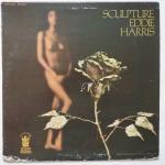 HARRIS, Eddie - Sculpture - BUDDAH BDS 4004 выходила ранее на exodus, подлейбле vee-jay, на котором эдди был в то время, но обложка там была не такая яркая, интересная по музыке пластинка