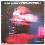 HARRIS, Eddie - Sounds Incredible (♫)