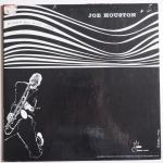 HOUSTON, Joe - Blows All Nite Long