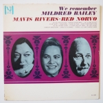 RIVERS, Mavis NORVO, Red - We Remember Mildred Bailey