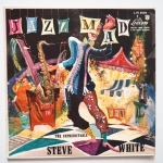 WHITE, Steve - Jazz Mad: The Unpredictable