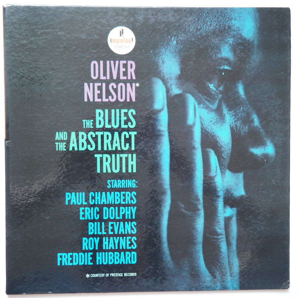 oliver nelson - the blues and the abstract truth impulse a-5