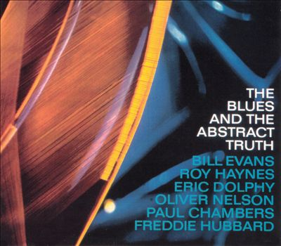 oliver nelson - the blues and abstract truth