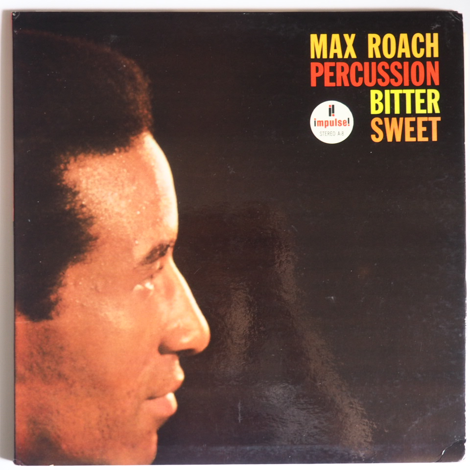 max roach - percussion bitter sweet impulse a-8