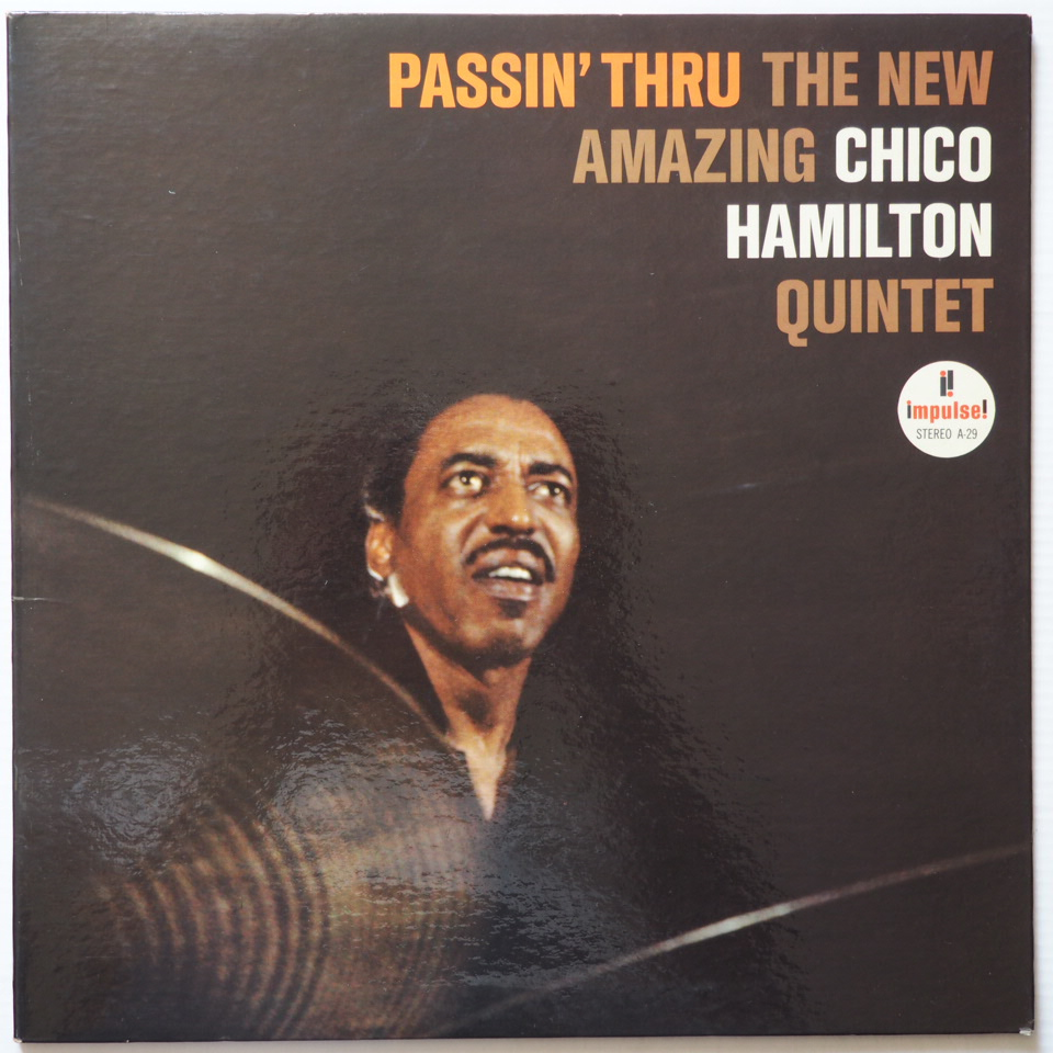 chico hamilton - passin' thru impulse a-29
