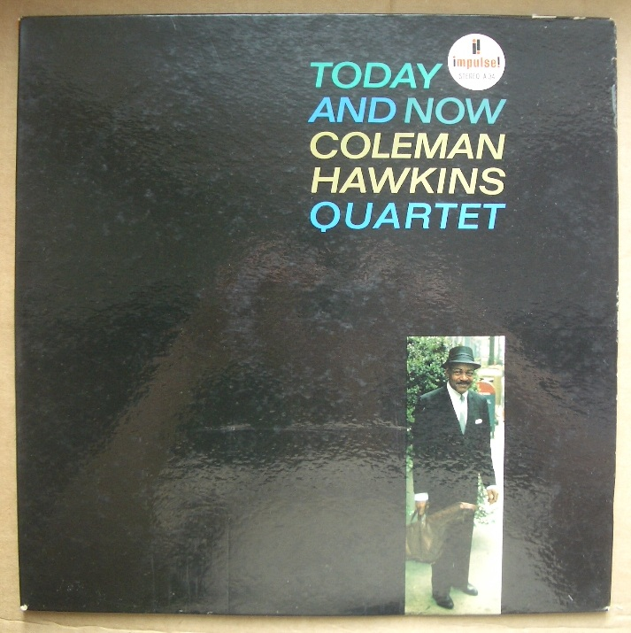 coleman hawkins - today and now impulse a-34
