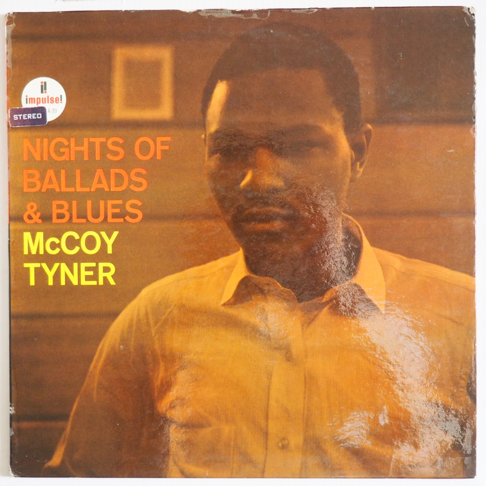 mccoy tyner - nights of ballads and blues impulse a-39