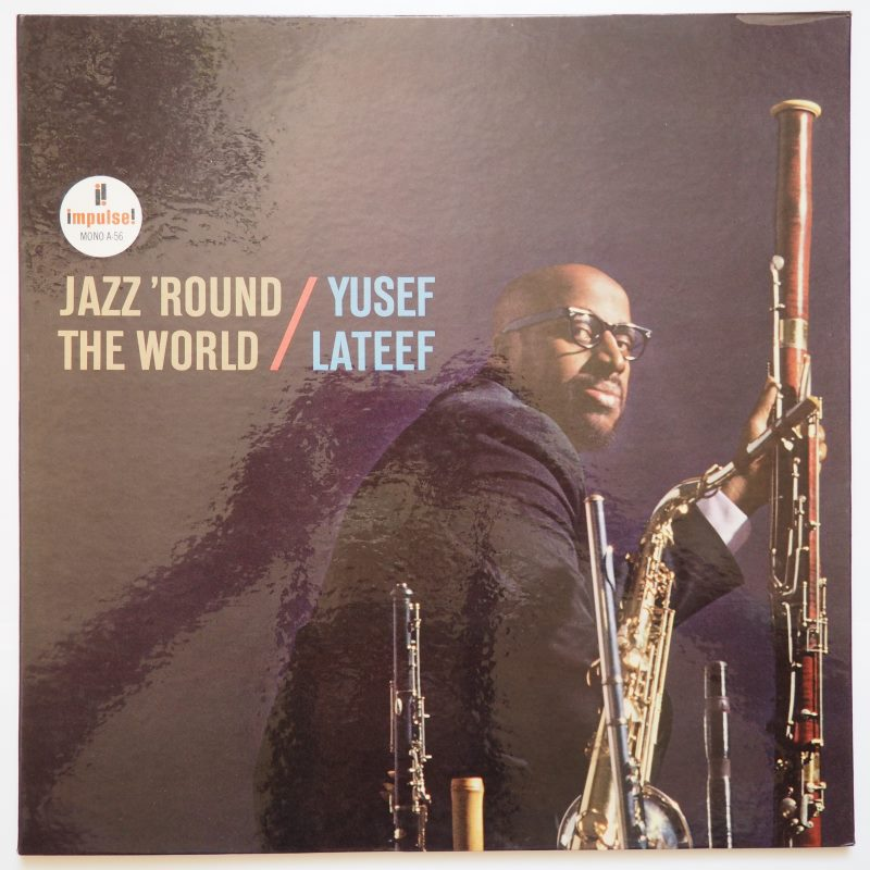 yusef lateef - jazz 'round the world impulse a-56