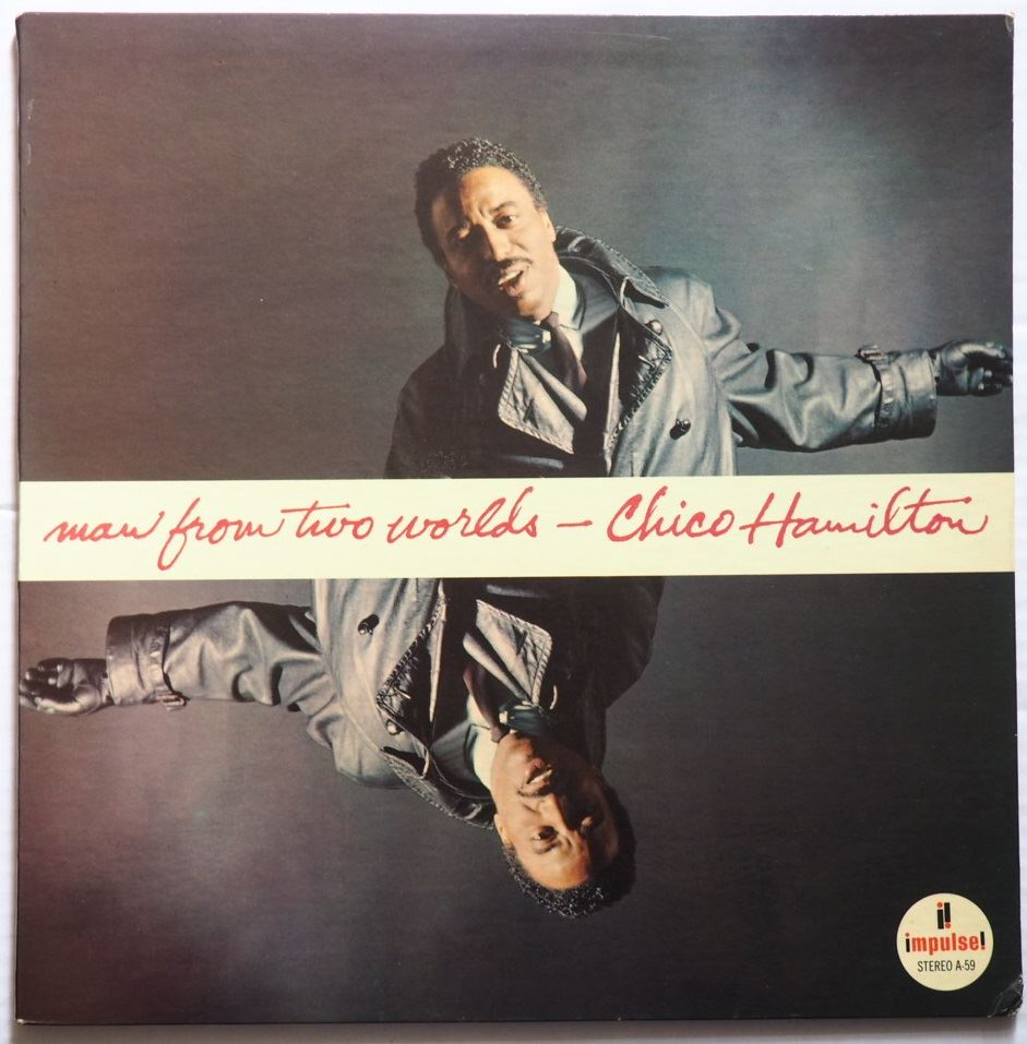 chico hamilton - man from two worlds impulse a-59