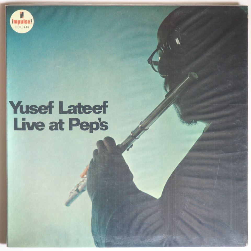 yusef lateef - live at pep's impulse a-69