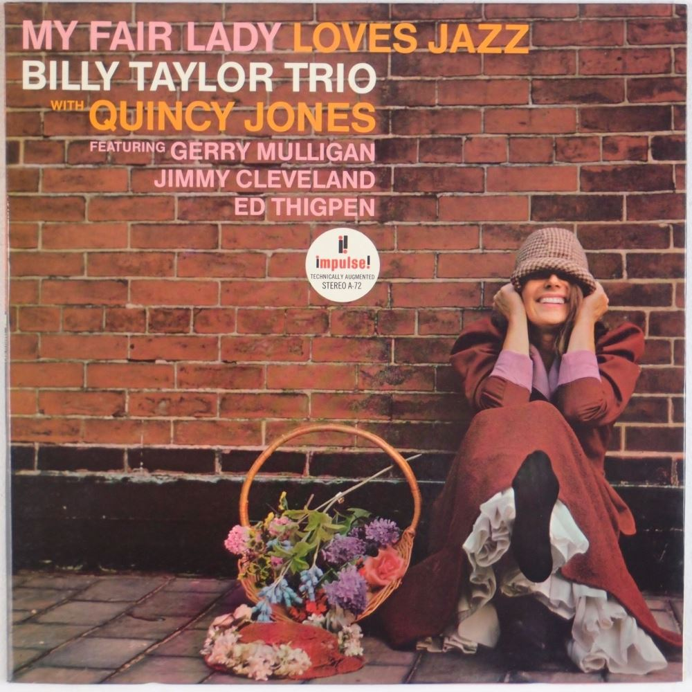 billy taylor - my fair lady loves jazz impulse a-72