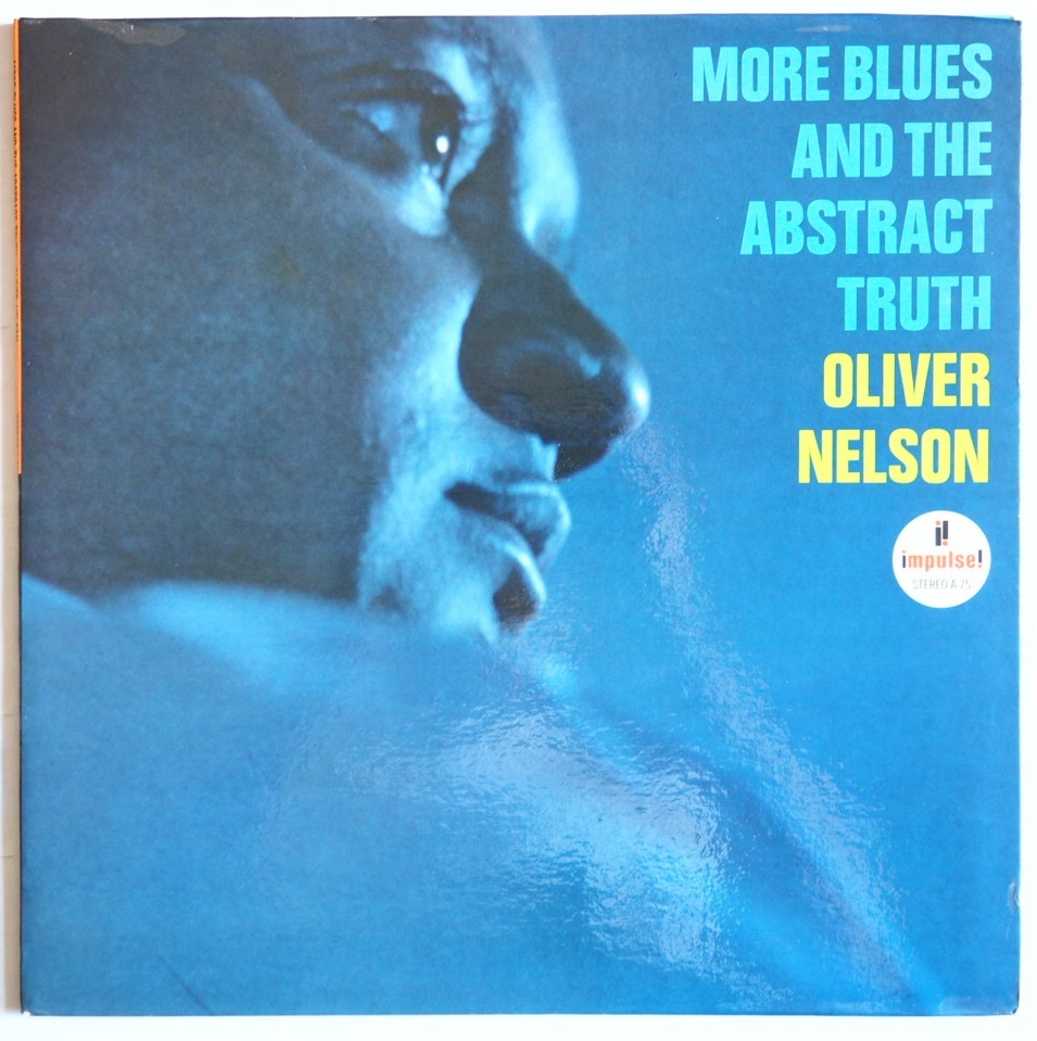 oliver nelson - more blues and the abstract truth impulse a-75