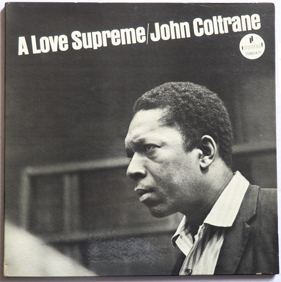 john coltrane - a love supreme impulse a-77