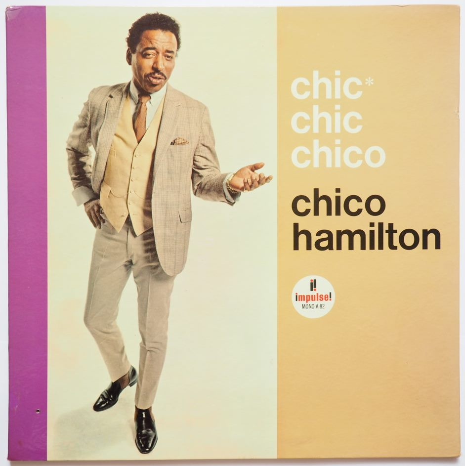 chico hamilton - chic chic chico impulse a-82