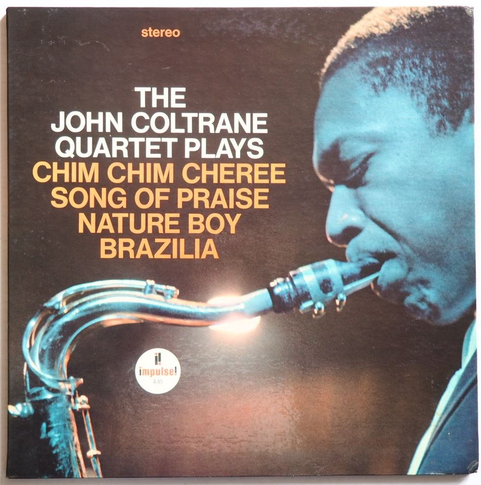 john coltrane - quartet plays chim chim cheree impulse a-85