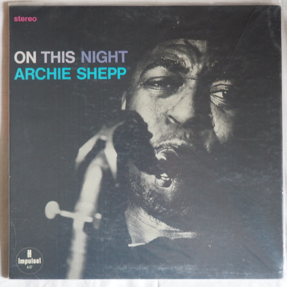 archie shepp - on this night impulse a-97