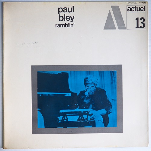 paul bley - ramblin' actuel 13