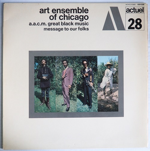art ensemble of chicago - message to our folks actuel 28