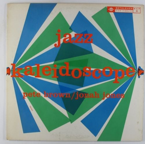 pete brown jonah jones - jazz kaleidoscope 4