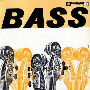 oscar pettiford vinnie burke - bass by pettiford