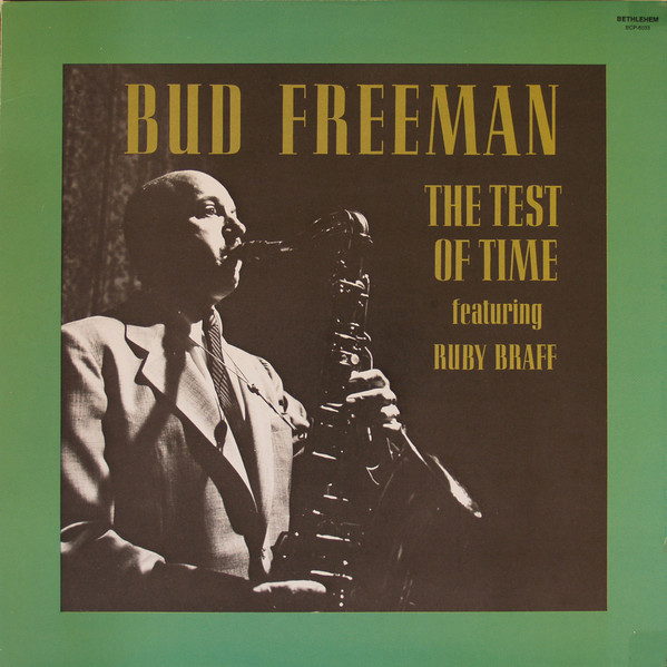 bud freeman - the test of time