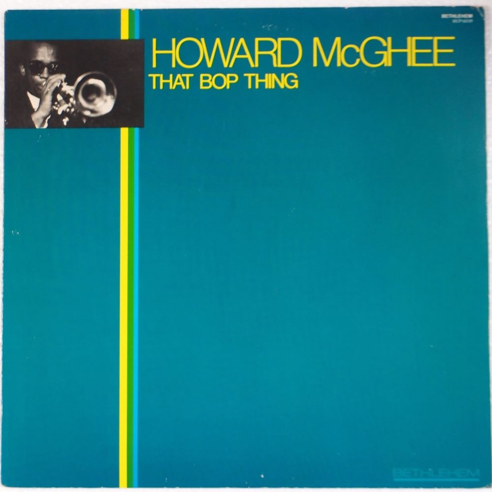 howard mcghee - that bop thing