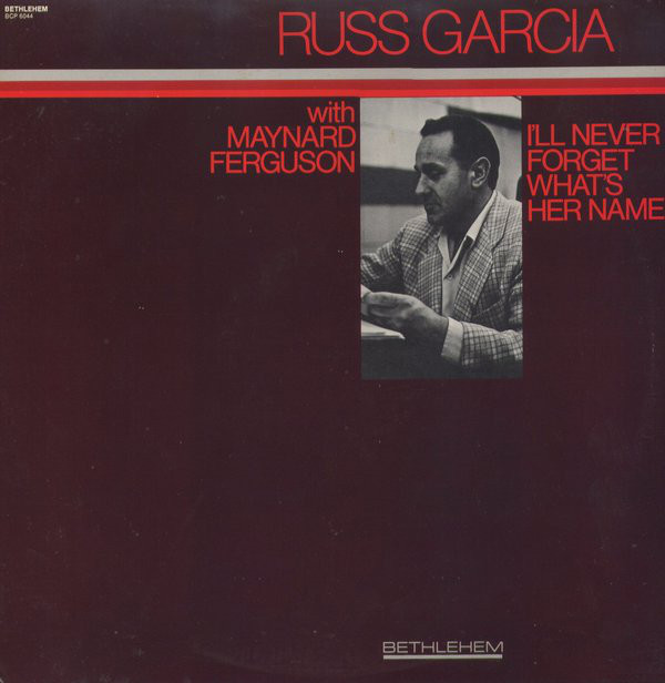 russ garcia i'll never forget her name
