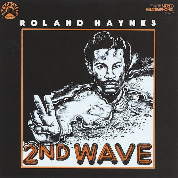 roland haynes - the second wave black jazz