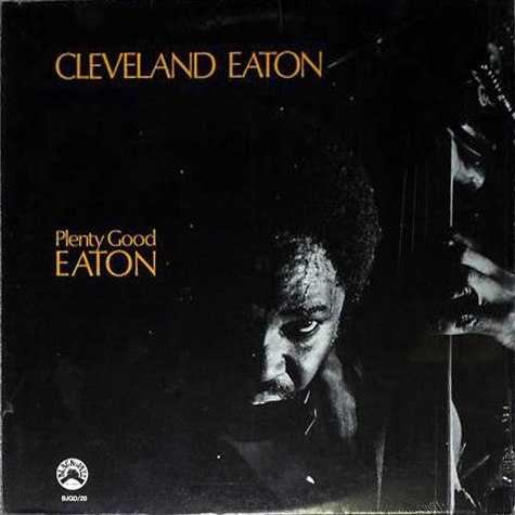 cleveland eaton - plenty good eaton black jazz