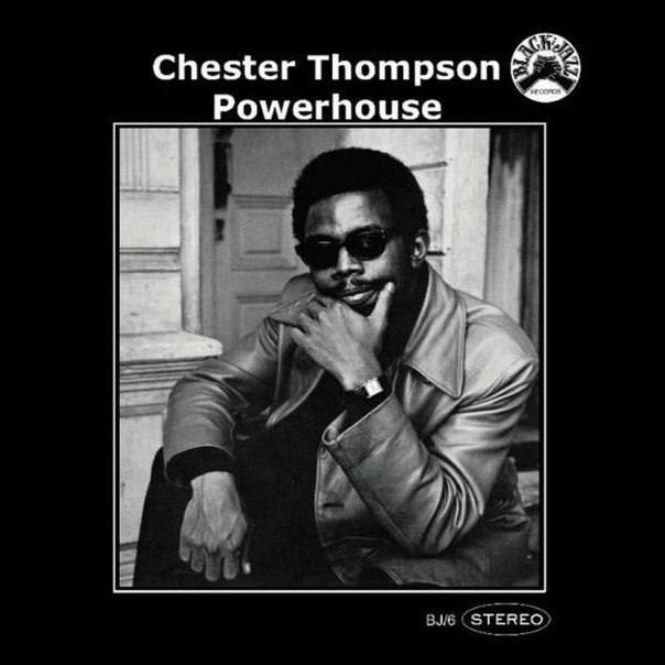 chester thompson - powerhouse black jazz