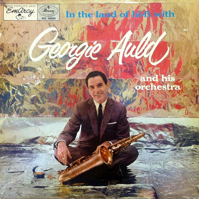 georgie auld - in the land of hi-fi