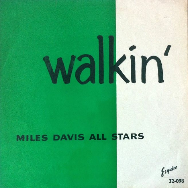miles davis - walkin' 32-098 esquire