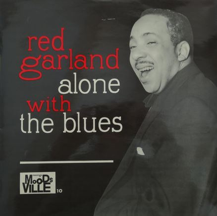 red garland - alone with the blues 10 moodsville