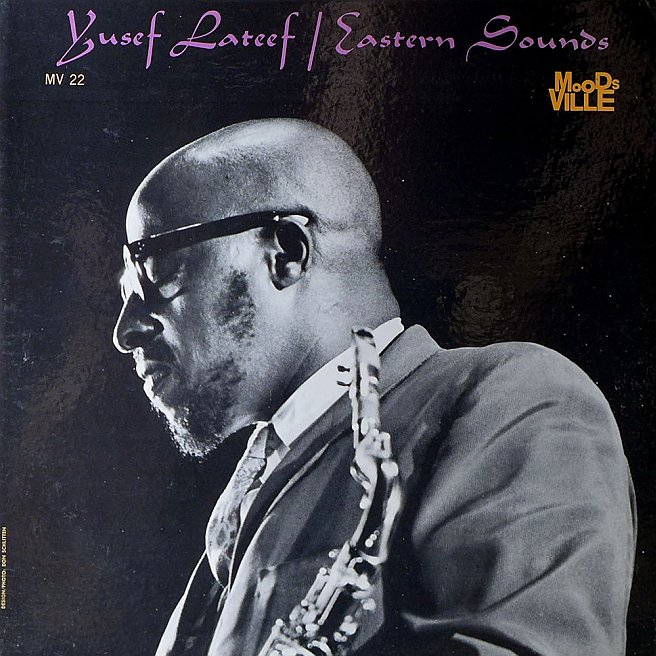 yusef lateef - eastern sounds moodsville 22