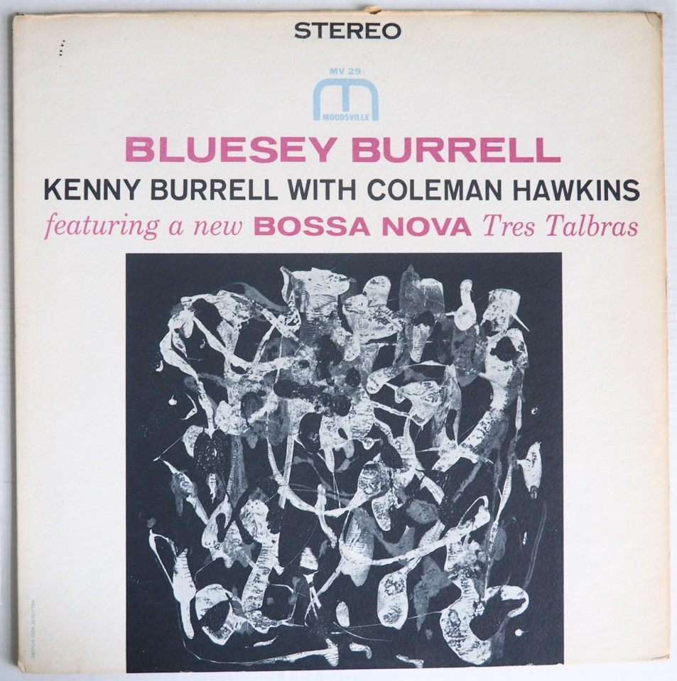 kenny burrell - with coleman hawkins - bluesey burrell moodsville 29