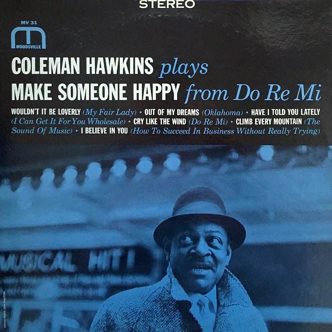 coleman hawkins - plays make someone happy from do re mi 31