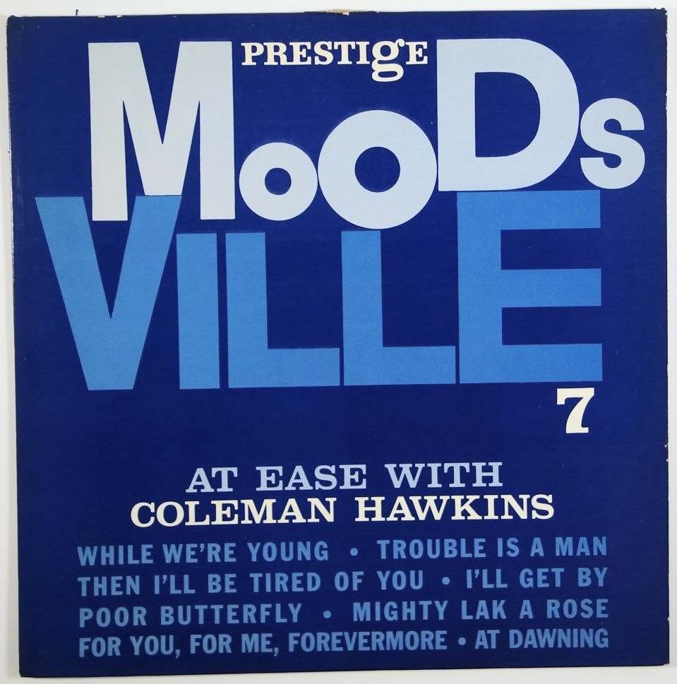 coleman hawkins - at east with moodsville 7