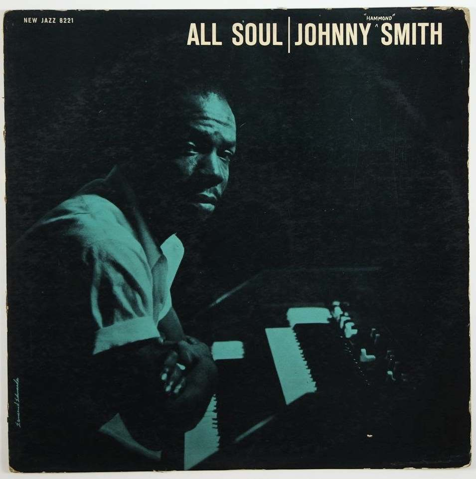 johnny hammond smith - all soul 8221