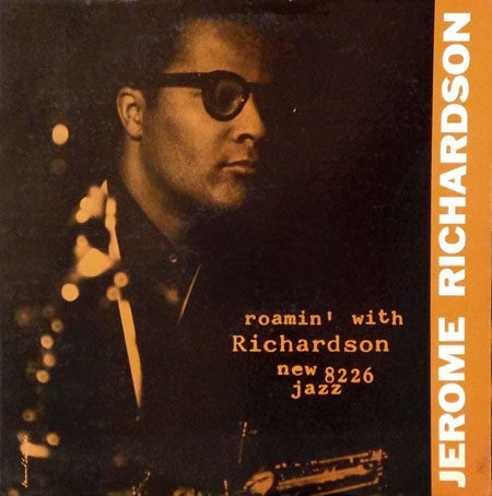 jerome richardson - roamin' with 8226