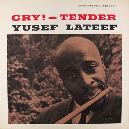 yusef lateef - cry tender 8234