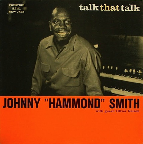 johnny hammond smith - talk that talk 8241