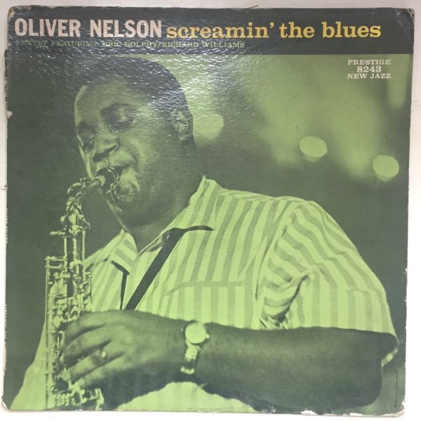 oliver nelson - screamin' the blues 8243