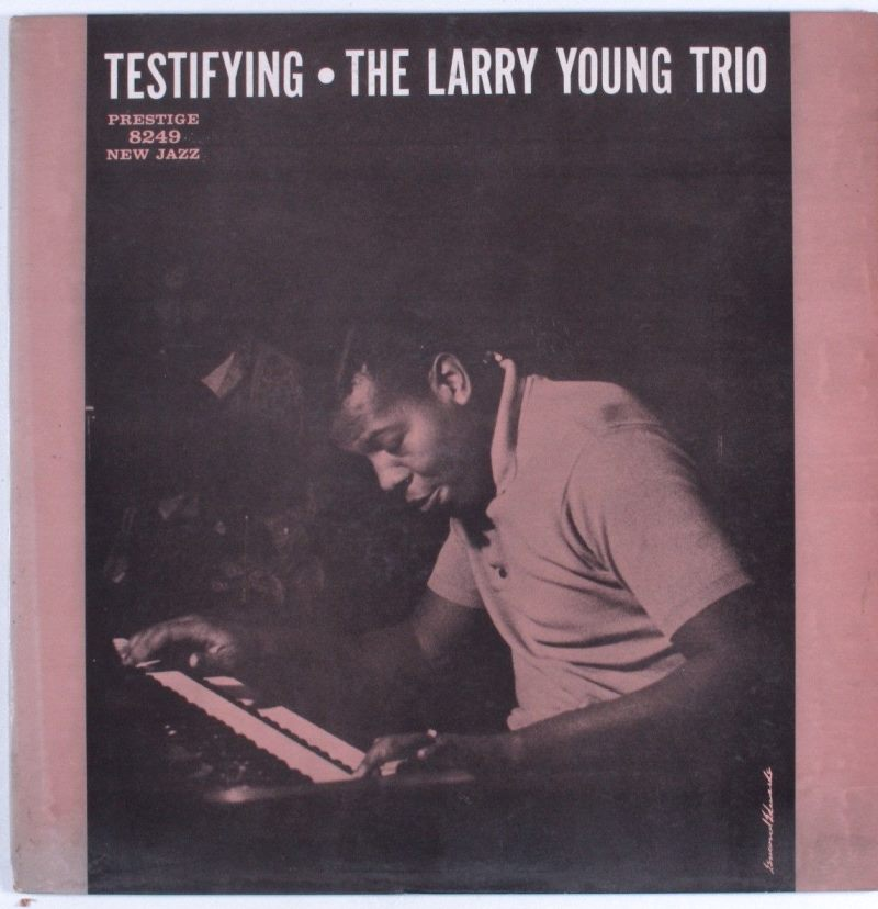 larry young - testifying 8249