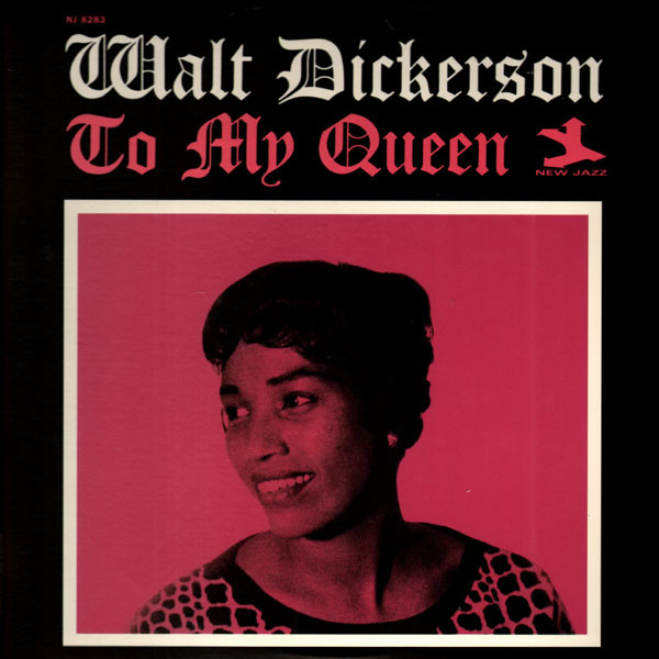 walt dickerson - to my queen 8283